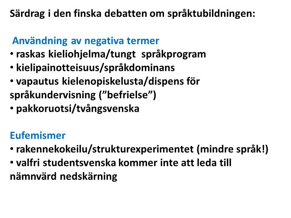 Särdrag i den finska debatten om språktubildningen: