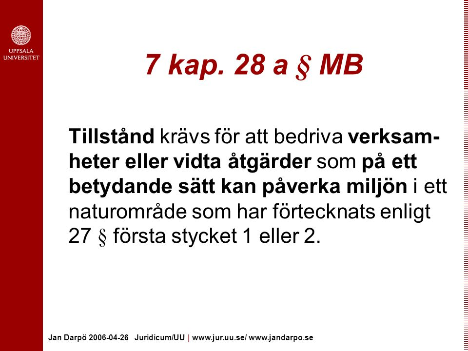 7 kap. 28 a § MB