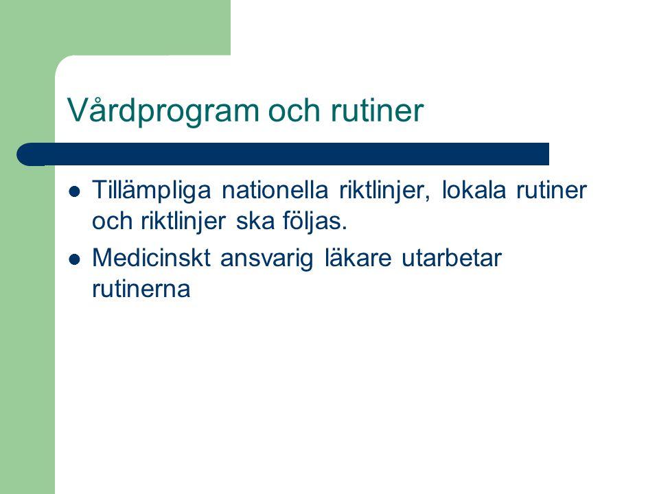 Vårdprogram och rutiner