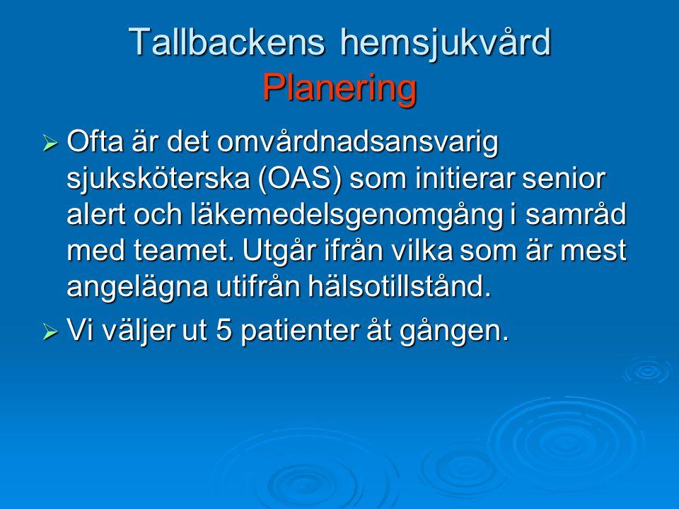 Tallbackens hemsjukvård Planering