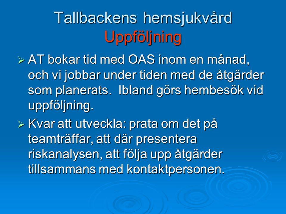 Tallbackens hemsjukvård Uppföljning