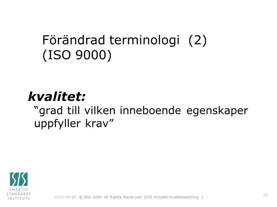 Förändrad terminologi (2) (ISO 9000)