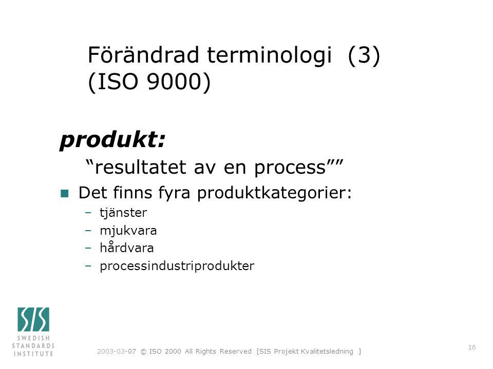Förändrad terminologi (3) (ISO 9000)