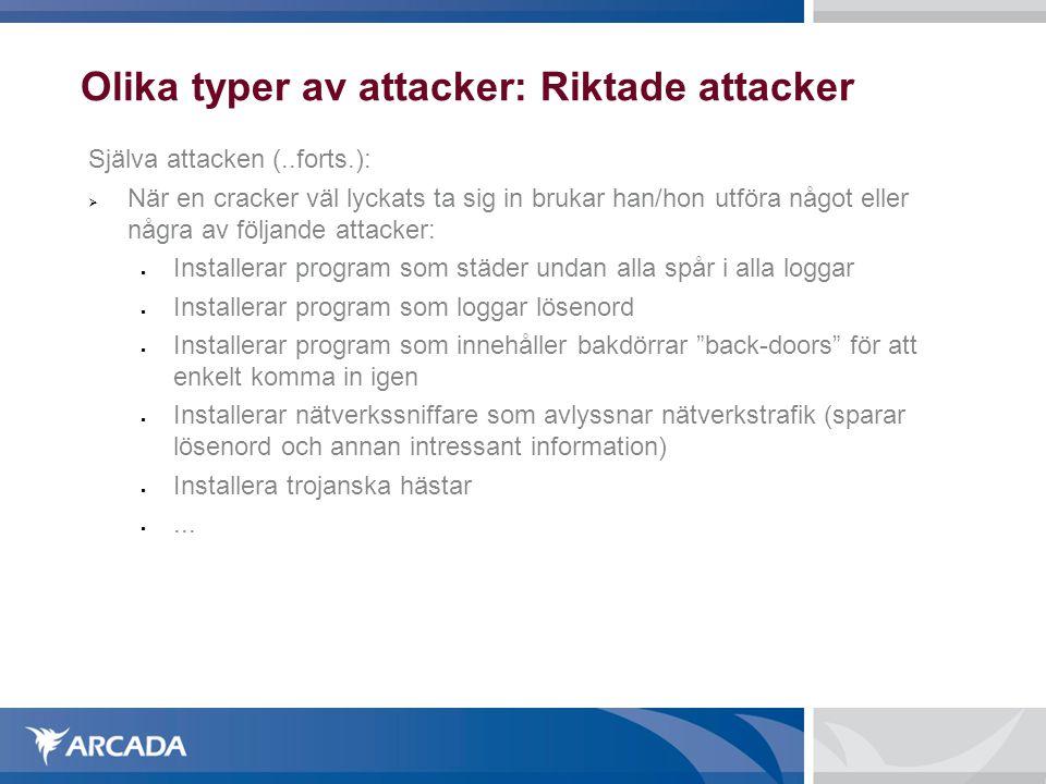 Olika typer av attacker: Riktade attacker