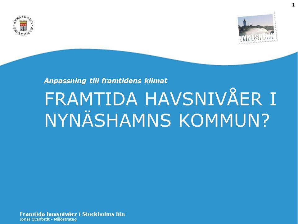 FRAMTIDA HAVSNIVÅER I NYNÄSHAMNS KOMMUN