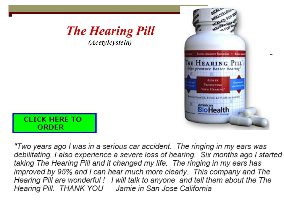 The Hearing Pill (Acetylcystein)