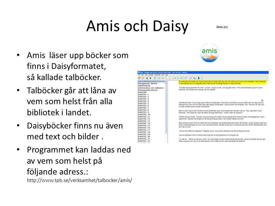 Amis och Daisy Amis läser upp böcker som finns i Daisyformatet, så kallade talböcker.