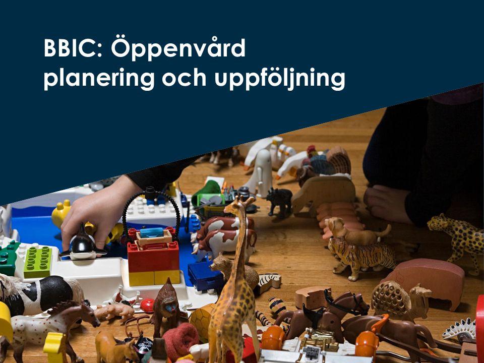 BBIC: Öppenvård planering och uppföljning