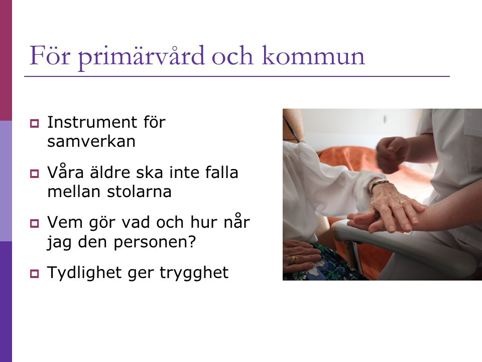 För primärvård och kommun
