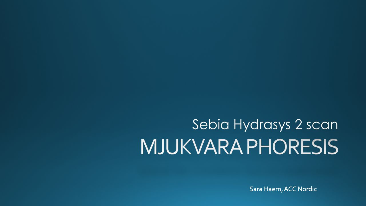 Sebia Hydrasys 2 scan MJUKVARA PHORESIS Sara Haern, ACC Nordic