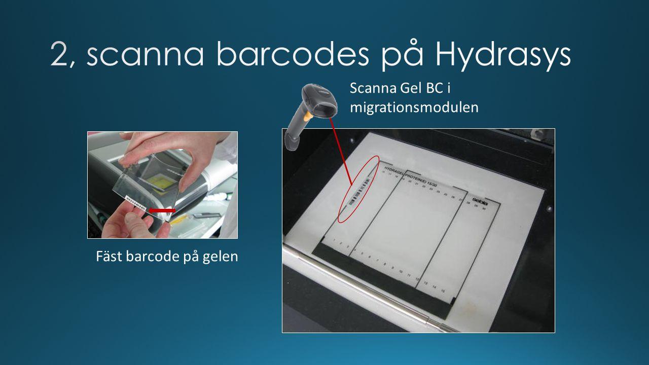 2, scanna barcodes på Hydrasys