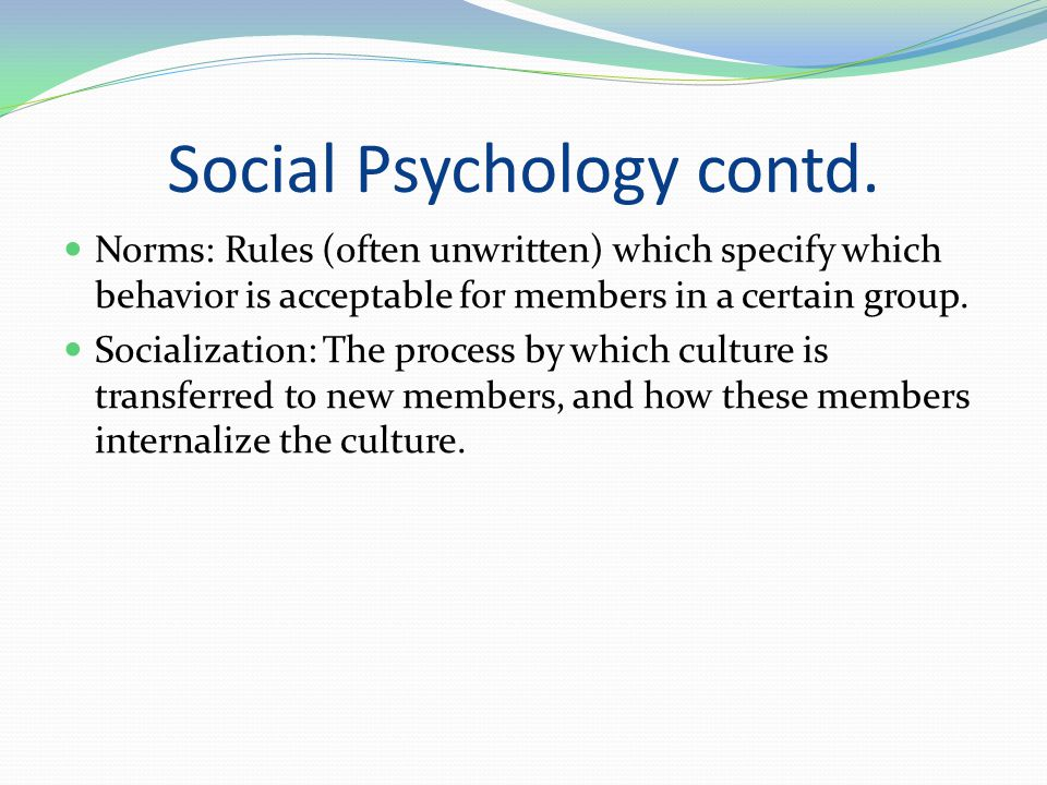 Social Psychology contd.
