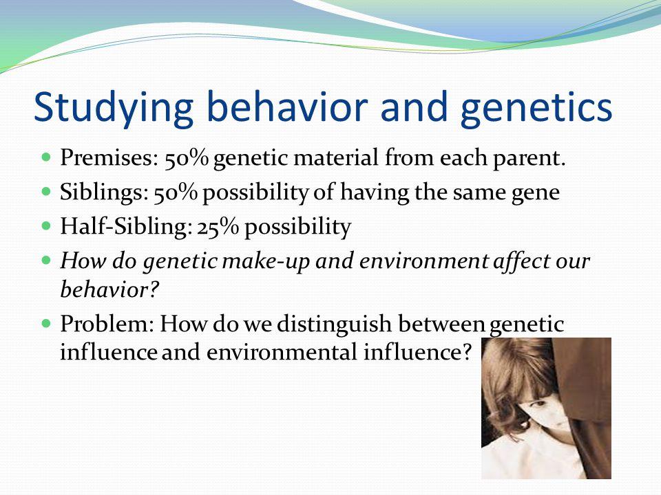 Studying behavior and genetics