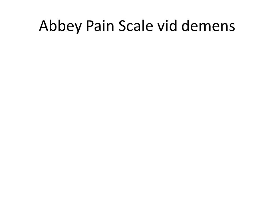 Abbey Pain Scale vid demens