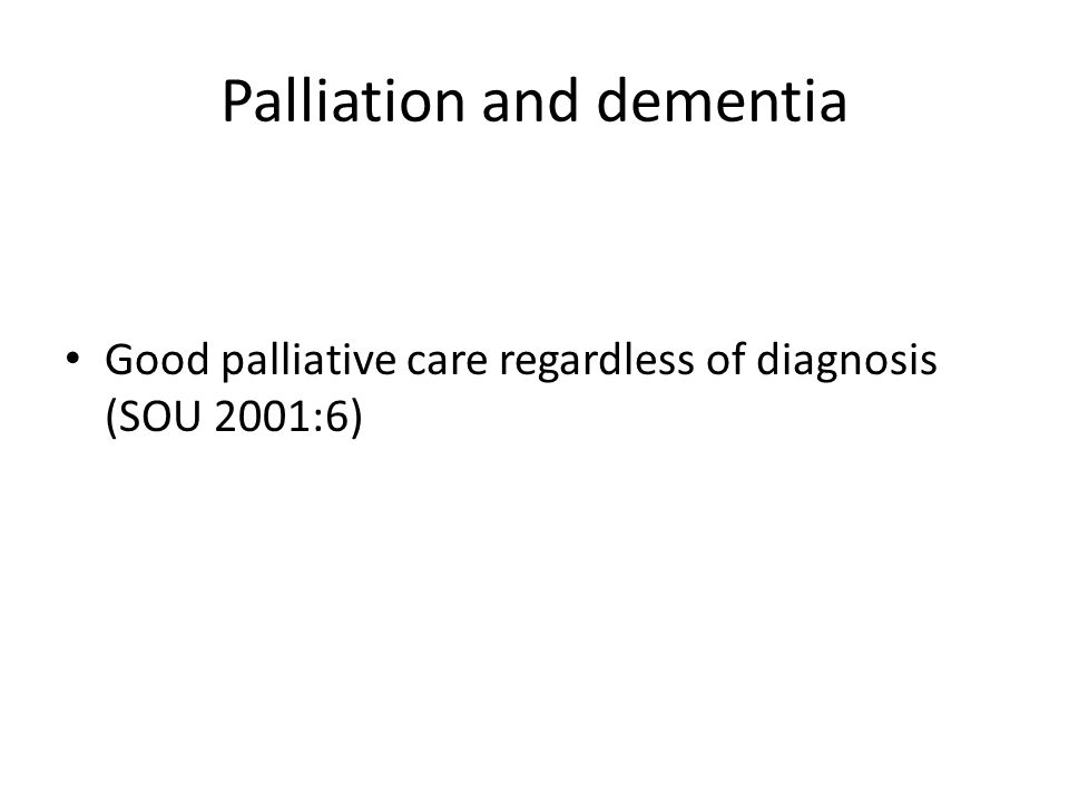 Palliation and dementia