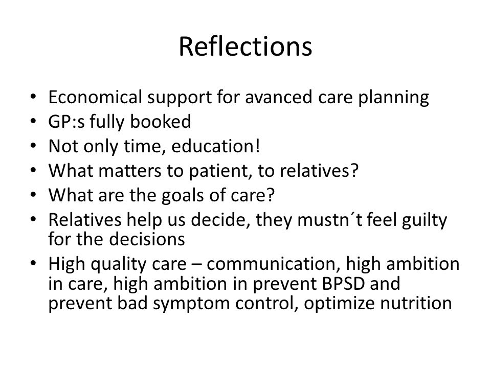 Reflections Economical support for avanced care planning