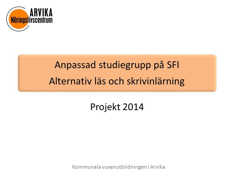 Anpassad studiegrupp på SFI Alternativ läs och skrivinlärning