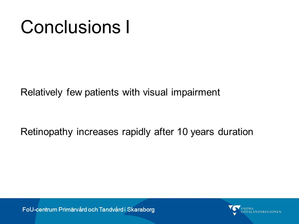 Conclusions I Relatively few patients with visual impairment