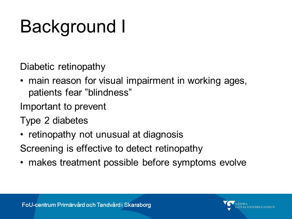 Background I Diabetic retinopathy