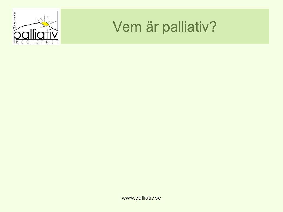 Vem är palliativ www.palliativ.se