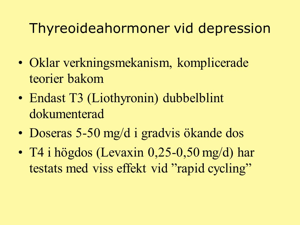 Thyreoideahormoner vid depression