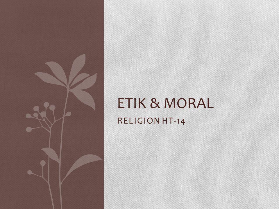 Etik & Moral RELIGION HT-14