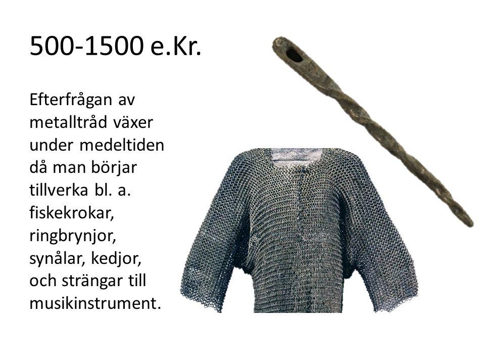 500-1500 e.Kr.