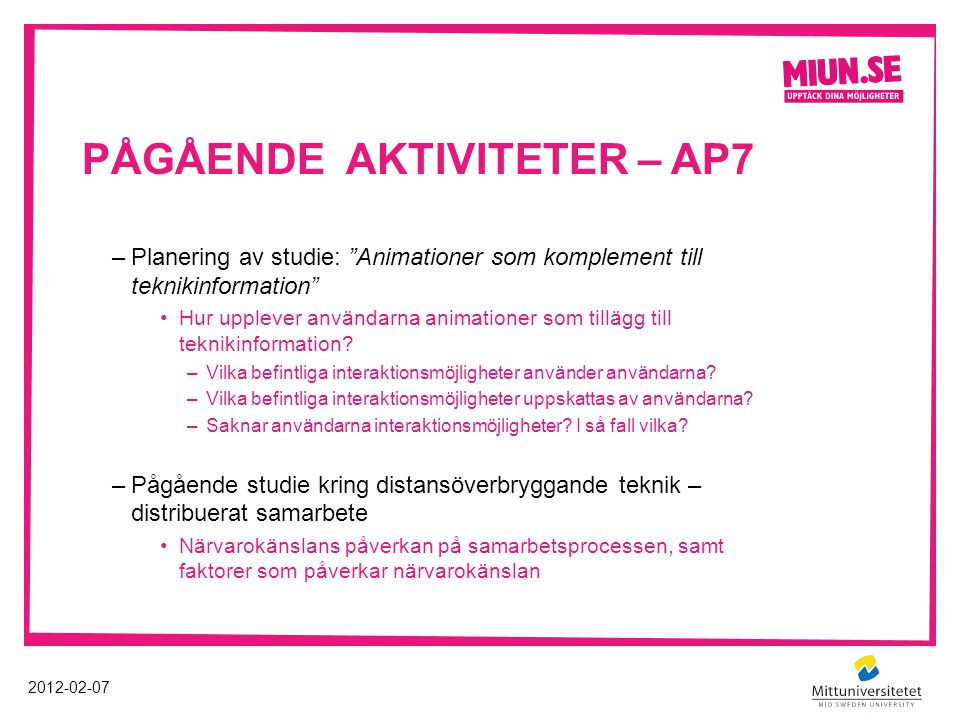 Pågående aktiviteter – AP7