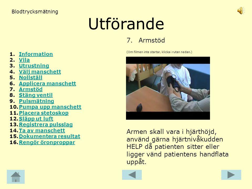 Blodtrycksmätning Utförande. 7. Armstöd. Information. Vila. Utrustning. Välj manschett. Nollställ.