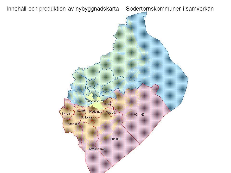 Innehåll och produktion av nybyggnadskarta – Södertörnskommuner i samverkan