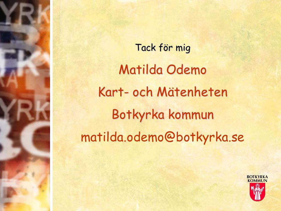 Matilda Odemo Kart- och Mätenheten Botkyrka kommun