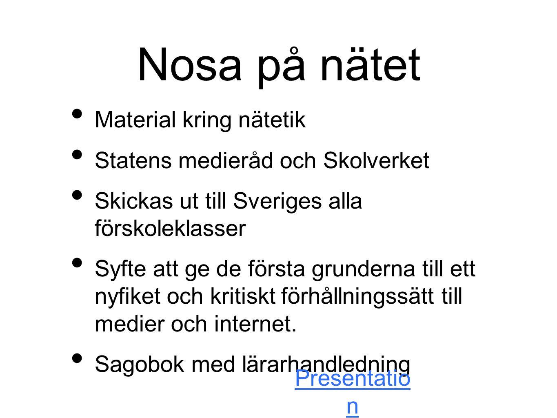 Nosa på nätet Material kring nätetik Statens medieråd och Skolverket