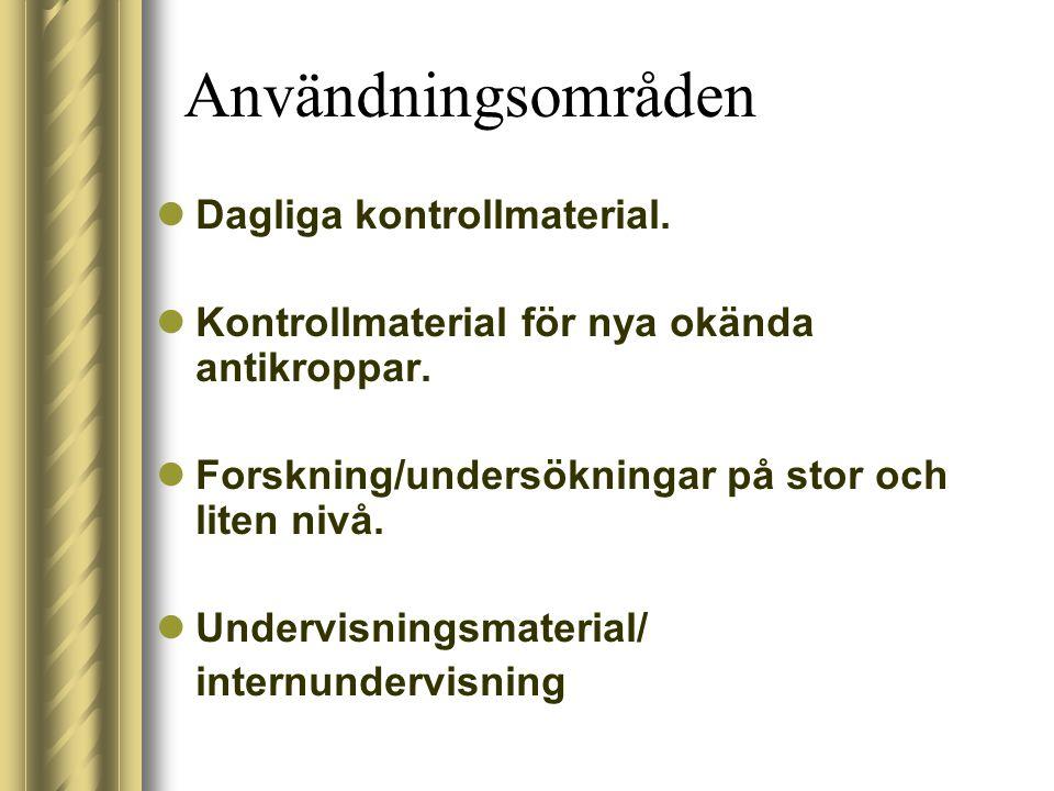 Användningsområden Dagliga kontrollmaterial.