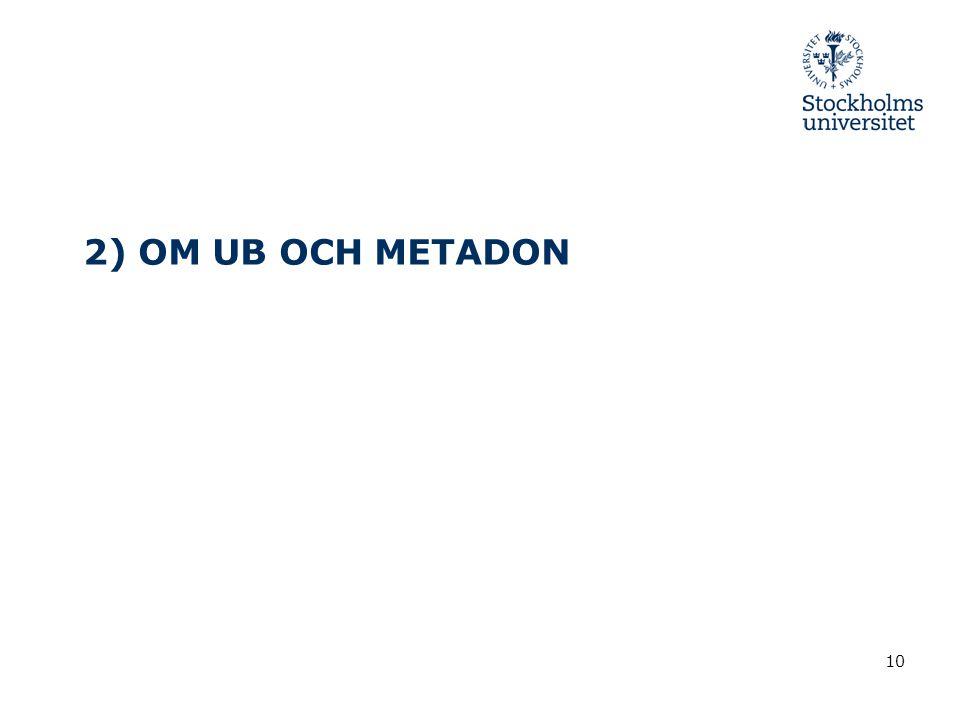 2) OM UB OCH METADON
