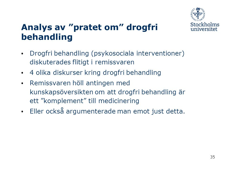 Analys av pratet om drogfri behandling
