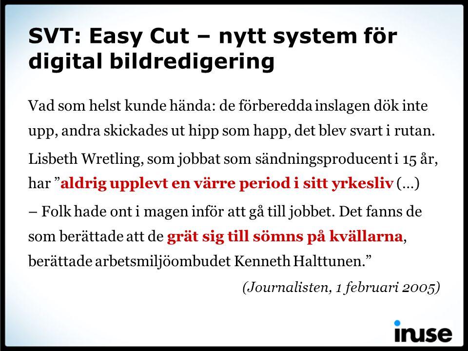 SVT: Easy Cut – nytt system för digital bildredigering
