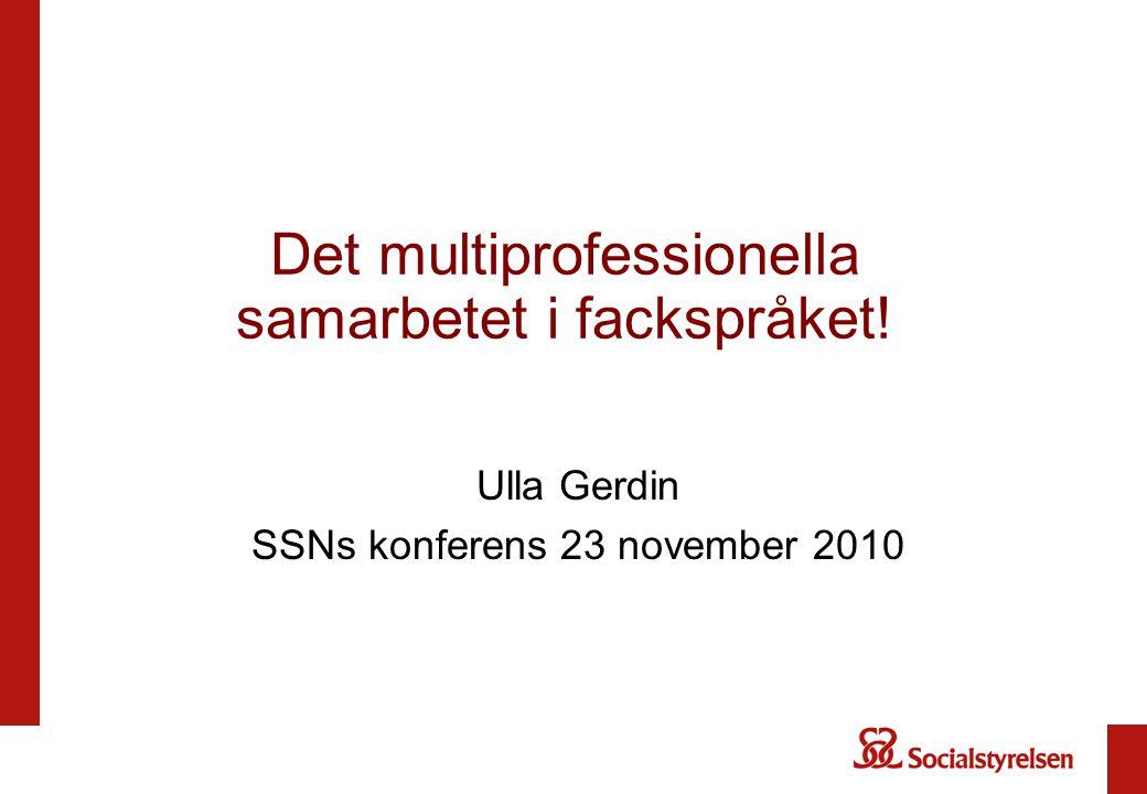 Det multiprofessionella samarbetet i fackspråket!