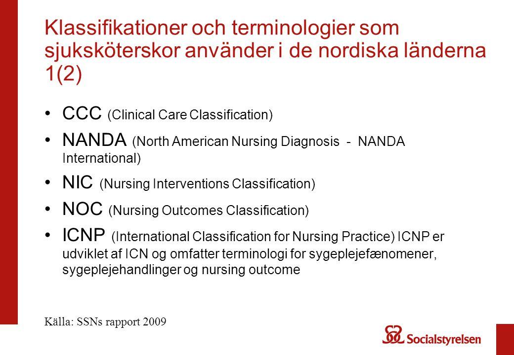 Klassifikationer och terminologier som sjuksköterskor använder i de nordiska länderna 1(2)