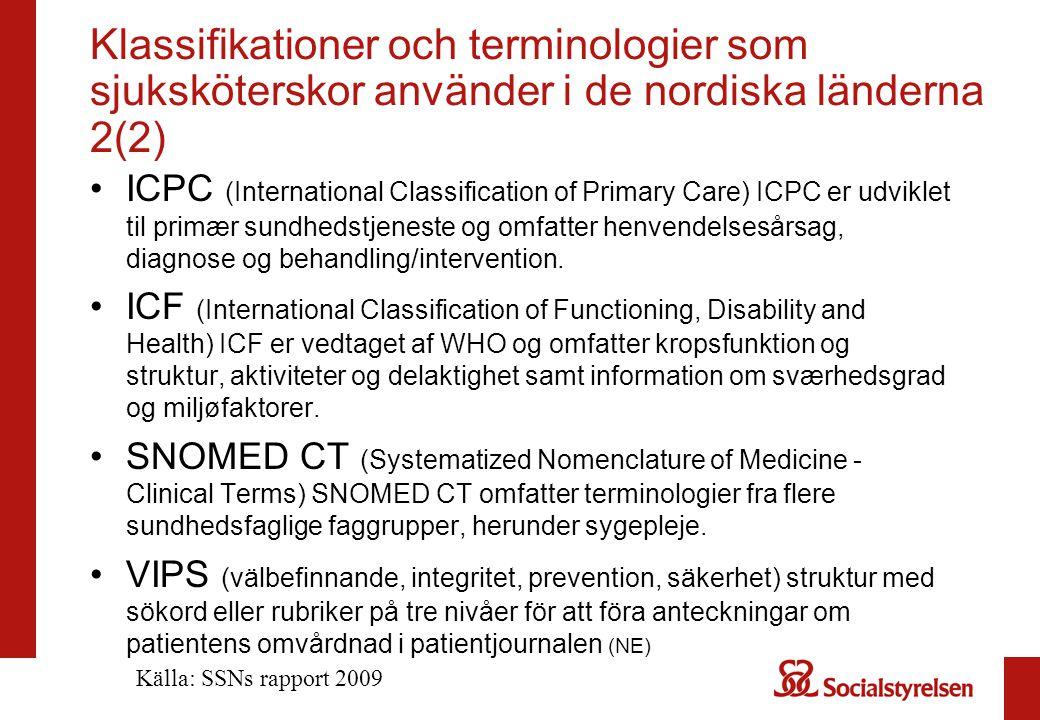 Klassifikationer och terminologier som sjuksköterskor använder i de nordiska länderna 2(2)