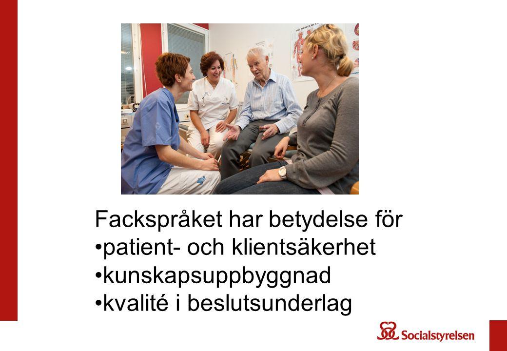 Fackspråket har betydelse för patient- och klientsäkerhet
