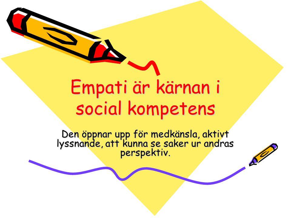 Empati är kärnan i social kompetens