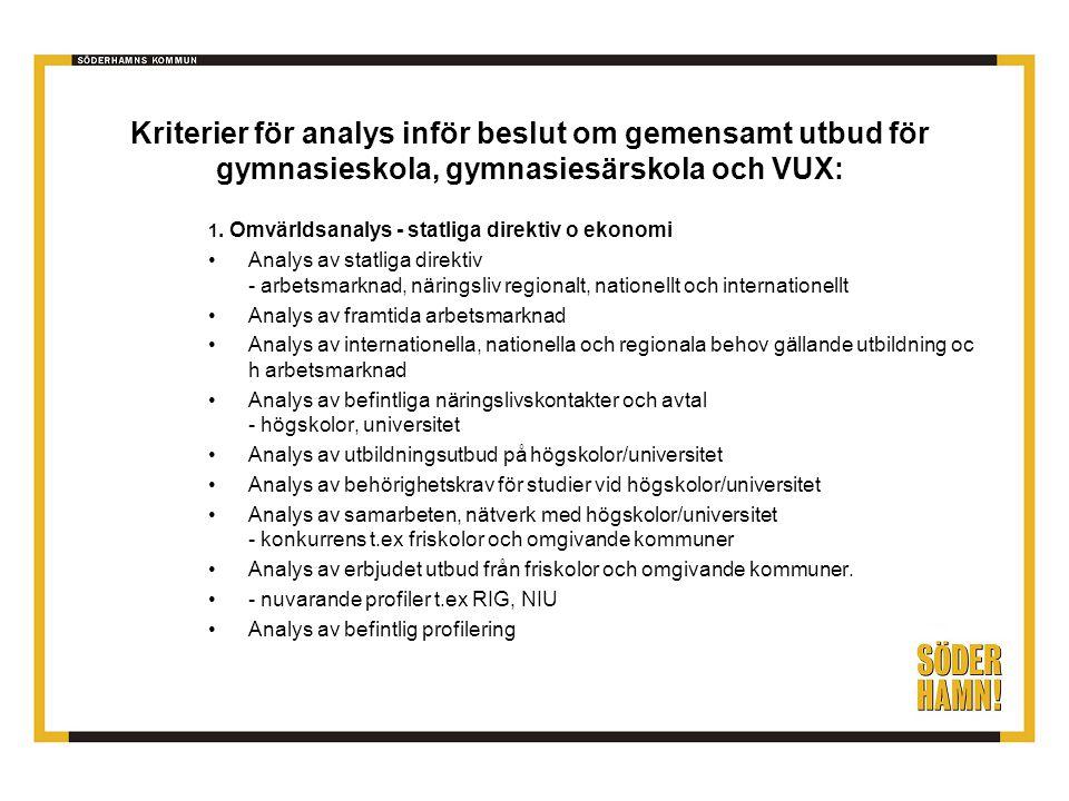 Kriterier för analys inför beslut om gemensamt utbud för gymnasieskola, gymnasiesärskola och VUX: