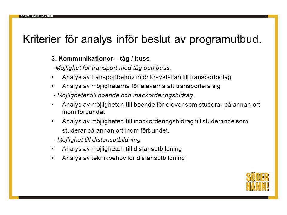 Kriterier för analys inför beslut av programutbud.