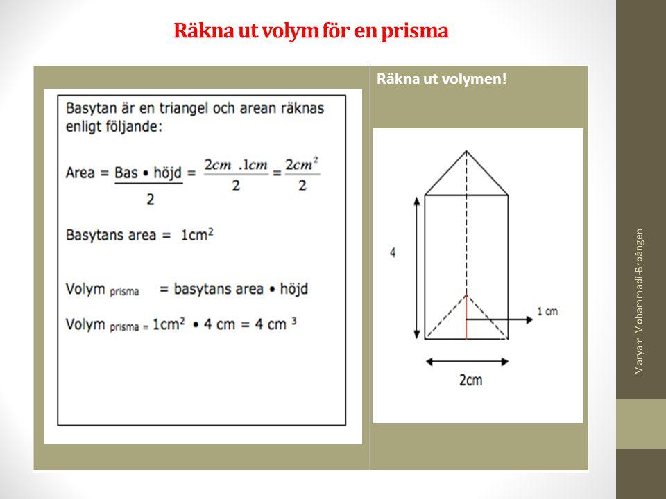 Räkna ut volym för en prisma