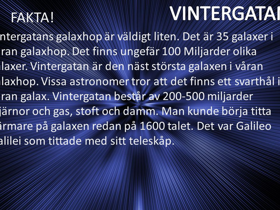 VINTERGATAN FAKTA!