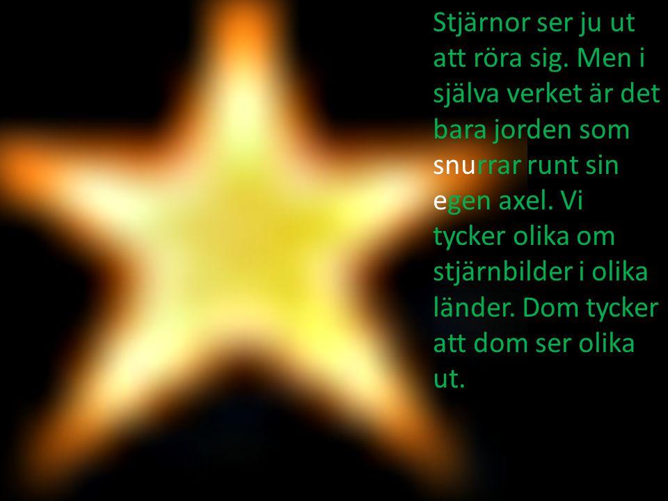 Stjärnor ser ju ut att röra sig