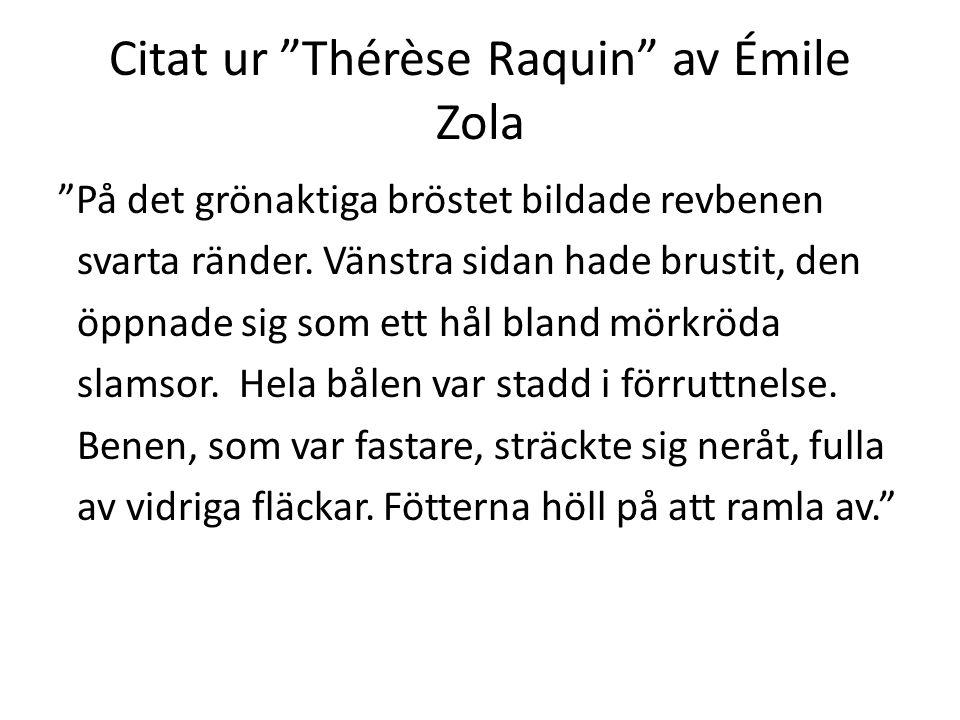 Citat ur Thérèse Raquin av Émile Zola
