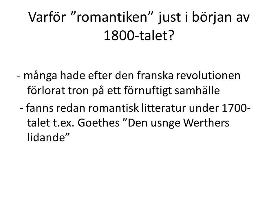 Varför romantiken just i början av 1800-talet