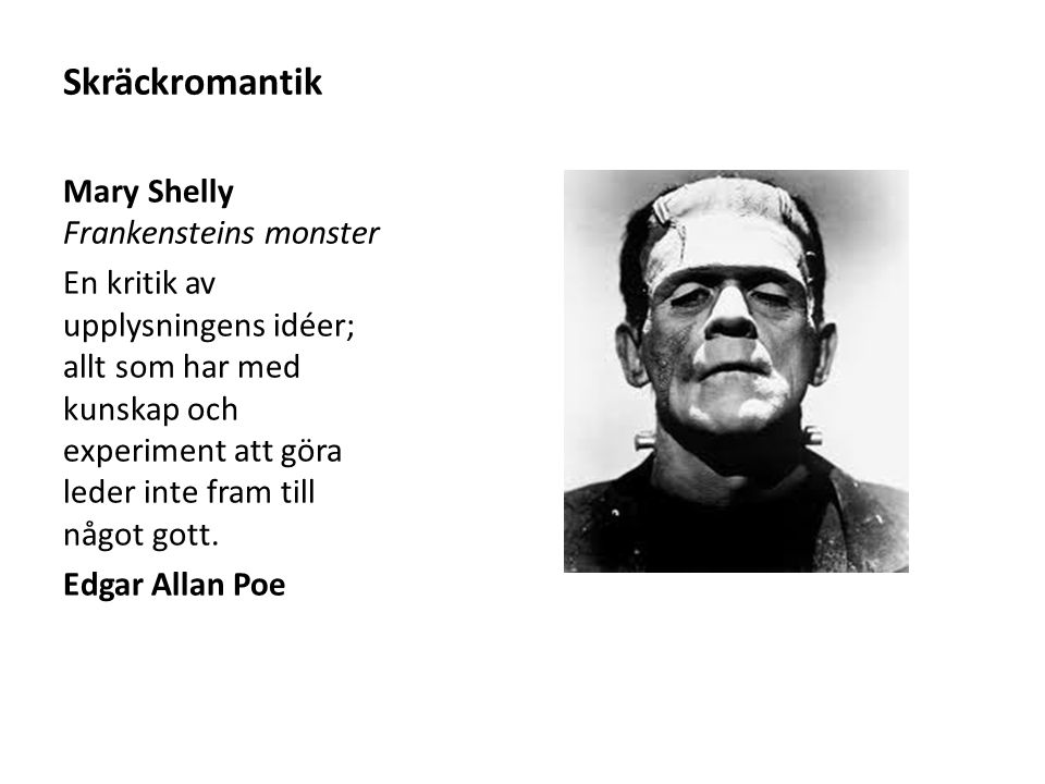 Skräckromantik Mary Shelly Frankensteins monster