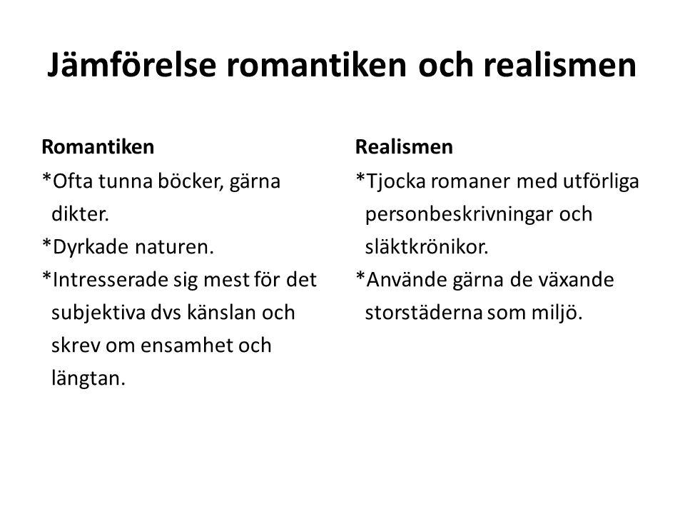 Jämförelse romantiken och realismen